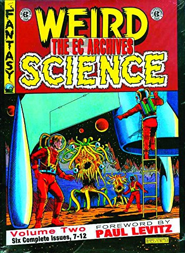 Weird Science 2: Issues 7-12