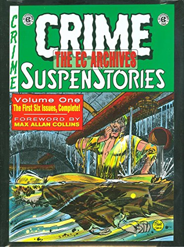 Crime Suspenstories, Vol. 1 (EC Archives) (v.: Al Feldstein; Wally