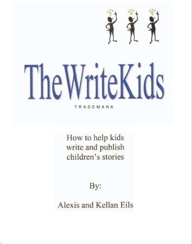 9781888480818: TheWriteKids: How To Help Kids Write and Publish Children's Stories