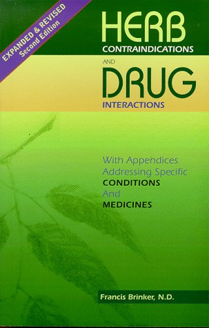 9781888483062: Herb Contraindications And Drug Interactions, Second Edition