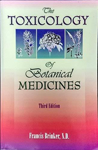 9781888483093: The Toxicology Of Botanical Medicines