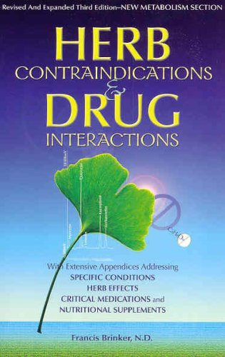 9781888483116: Herb Contraindications and Drug Interactions Third Edition