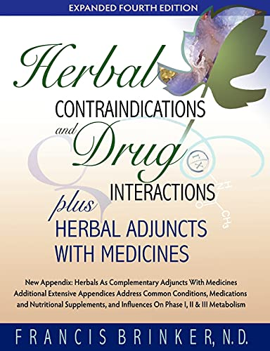 9781888483147: Herbal Contraindications and Drug Interactions: Plus Herbal Adjuncts with Medicines, 4th Edition