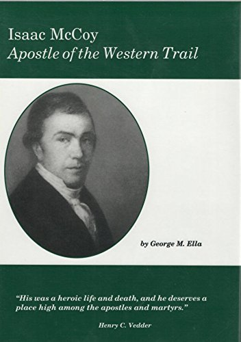 9781888514186: Isaac McCoy: Apostle of the Western trail