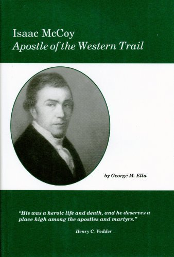 9781888514193: Isaac McCoy: Apostle of the Western trail (Missionary series)