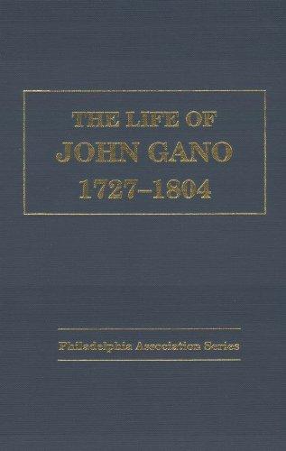 9781888514438: The Life of John Gano, 1727-1804. Pastor-Evangelist of the Philadelphia Association.