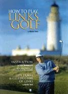 9781888531091: How to Play Links Golf