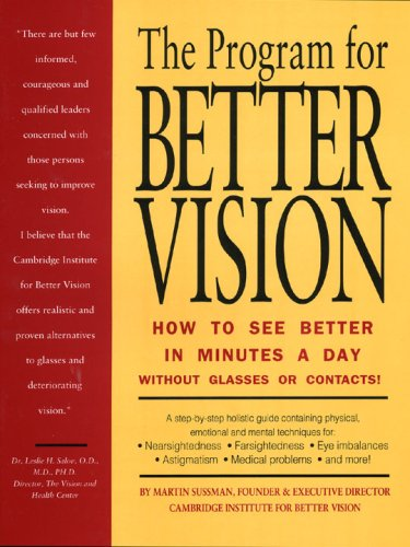 9781888534122: The Program for Better Vision: How to See Better in Minutes a Day: Without Glasses or Contacts!