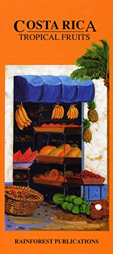 9781888538878: Costa Rica Tropical Fruits Identification Guide (Laminated Foldout Pocket Field Guide) (English and Spanish Edition)