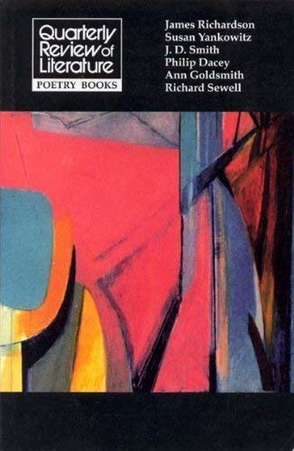 Quarterly Review of Literature Poetry Books: James Richardson, Susan