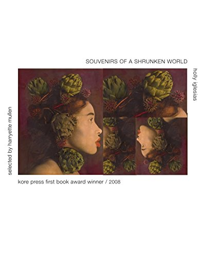 9781888553260: Souvenirs of a Shrunken World (Kore Press First Book Award for Poetry)