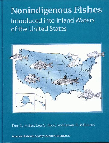 Nonindigenous fishes introduced into inland waters of: Fuller, P. L.,
