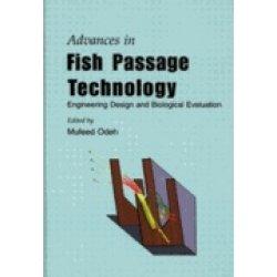 Advances in Fish Passage Technology