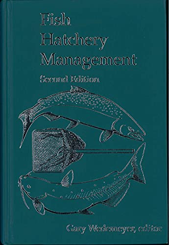 Fish Hatchery Management: American Fisheries Society