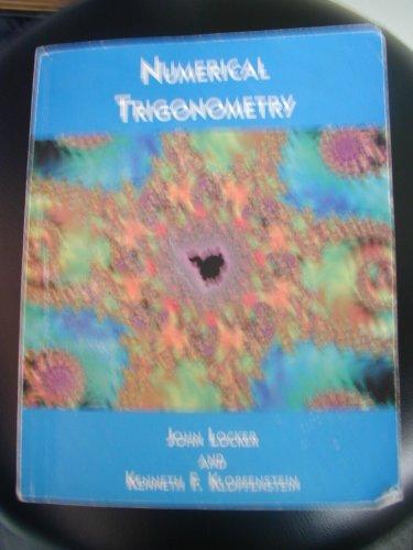 Numerical Trigonometry: Locker, John and Klopfenstein, Kenneth F.