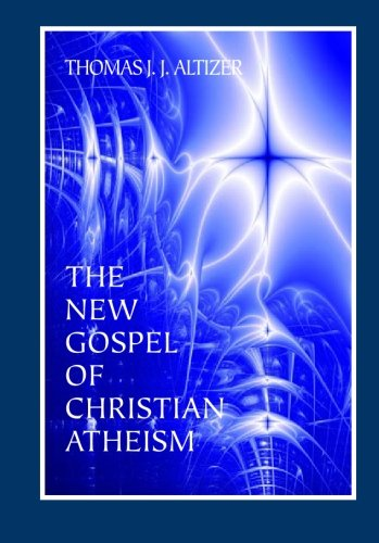 9781888570656: The New Gospel of Christian Atheism