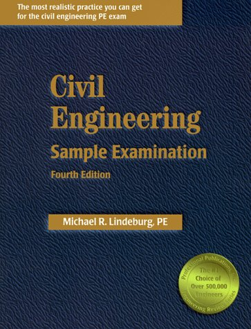 Civil Engineering Sample Examination (Engineering Licensing Exam and Reference Series): Michael R. ...