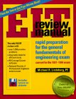 Eit Review Manual: Rapid Preparation for the: Lindeburg, Michael R.