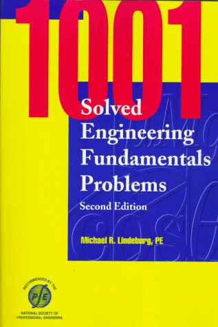 9781888577099: 1001 Solved Engineering Fundamentals Problems