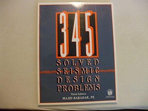 9781888577167: 345 Solved Seismic Design Problems