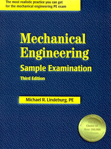 Mechanical Engineering Sample Examination: Michael R. Lindeburg