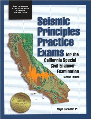 9781888577341: Seismic Principles Practice Exams for the California Special Civil Engineer Examination, 2nd ed.