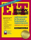 9781888577433: Eit Review Manual: Rapid Preparation for the General Fundamentals of Engineering Exam : Current for the 1999-2000 Exam (F E REVIEW MANUAL)