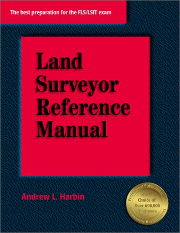 Land Surveyor Reference Manual: Harbin, Andrew L.,
