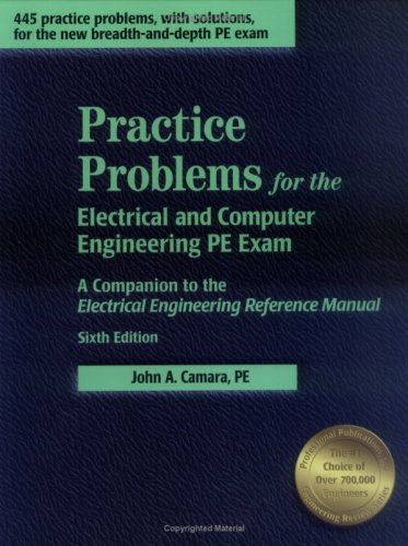 9781888577570: Practice Problems for the Electrical and Computer Engineering PE Exam: A Companion to the Electrical Engineering Reference Manual, 6th ed.