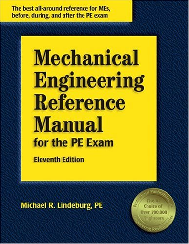 9781888577686: Mechanical Engineering Reference Manual for the PE Exam (11th Edition)