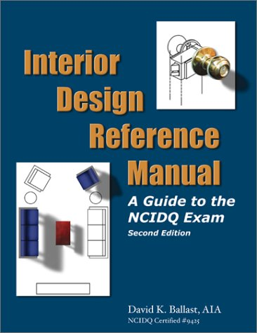 Interior Design Reference Manual: A Guide to: David Kent Ballast