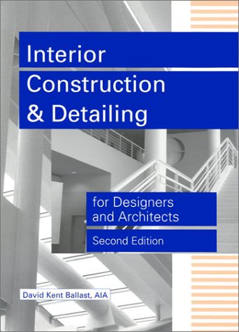 9781888577785: Interior Construction and Detailing for Designers and Architects