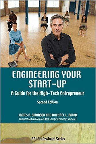 Engineering Your Start-Up: A Guide for the High-Tech Entrepreneur, 2nd Ed (1888577916) by James A. Swanson; Michael L. Baird