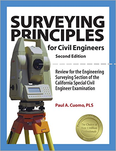 Surveying Principles for Civil Engineers, 2nd Ed: Paul A. Cuomo