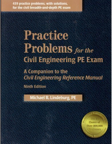 9781888577969: Practice Problems for the Civil Engineering PE Exam: A Companion to the Civil Engineering Reference Manual