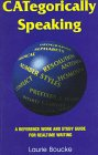 9781888580013: Categorically Speaking: A Reference Work and Study Guide for Realtime Writing