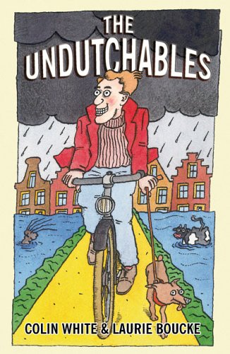 9781888580327: The Undutchables: An Observation of the Netherlands, Its Culture And Its Inhabitants