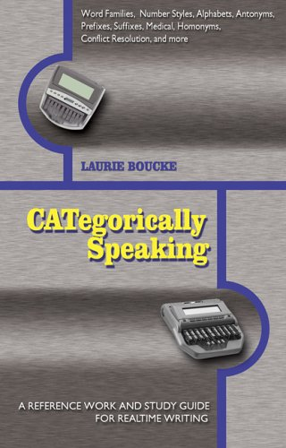 9781888580358: CATegorically Speaking: A Reference Work And Study Guide for Realtime Writing