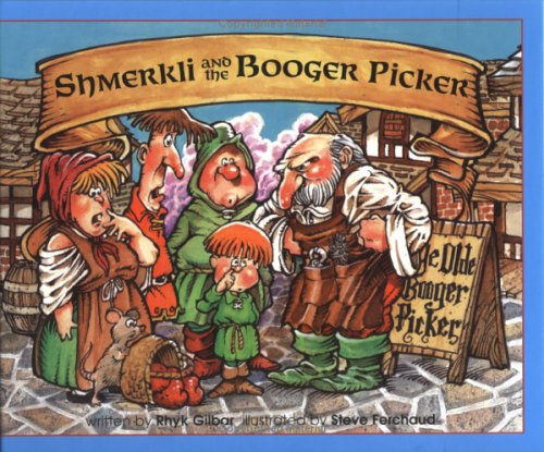 9781888588040: Shmerkli and the Booger Picker