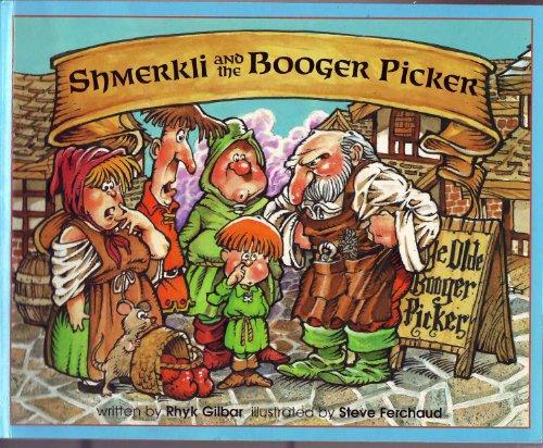 9781888588057: Shmerkli and the Booger Picker