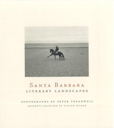 Santa Barbara Literary landscapes: Peter Treadwell