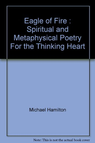9781888589139: Eagle of Fire : Spiritual and Metaphysical Poetry