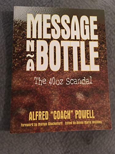 9781888600001: Message 'n a Bottle: The 40oz scandal