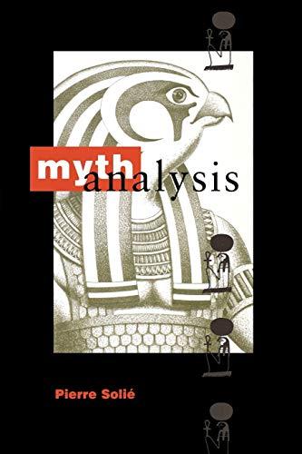 Mythanalysis (9781888602036) by Solié, Pierre
