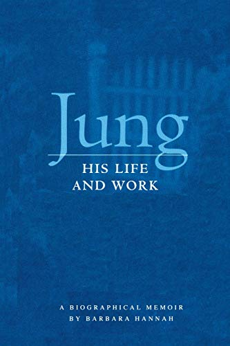 9781888602074: Jung: His Life And Work, A Biographical Memoir