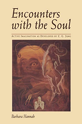 9781888602142: Encounters with the Soul: Active Imagination as Developed by C.G. Jung