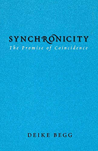 9781888602319: Synchronicity: The Promise of Coincidence