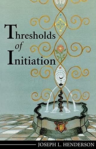 9781888602326: Thresholds of Initiation