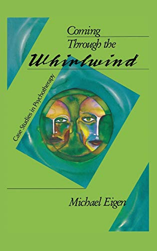 9781888602937: Coming Through the Whirlwind: Case Studies in Psychotherapy