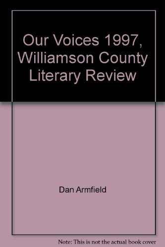Our Voices 1997, Williamson County Literary Review: Dan Armfield, Barbara